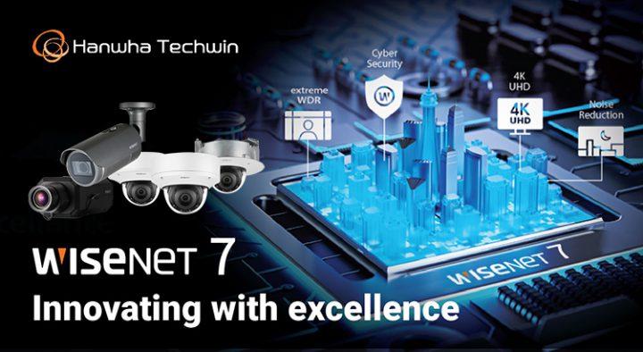 Hanwha Techwin เปิดตัวกล้อง Wisenet7 ที่พร้อมสรรพด้วยเทคโนโลยีใหม่ล่าสุด