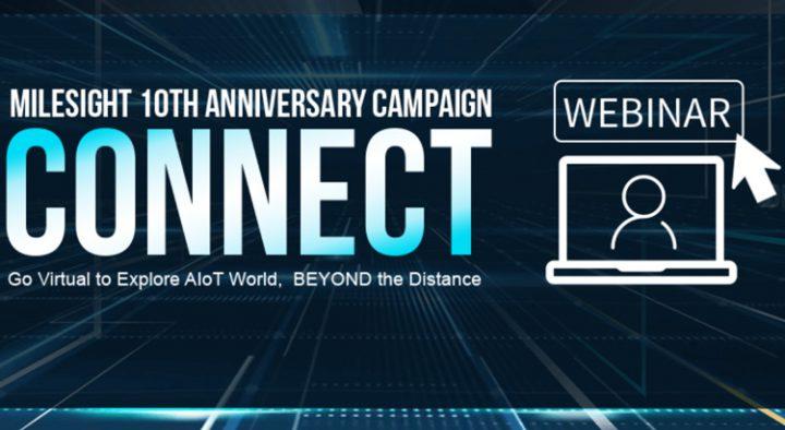 เข้าสู่โลกของ AIoT ด้วยกิจกรรมเวอร์ชวลอีเวนต์ในแคมเปญฉลองครบรอบ 10 ปีของ Milesight